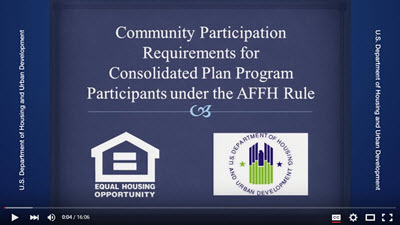 AFFH Community Participation Requirements for Consolidated Plan Program Participants Webcast