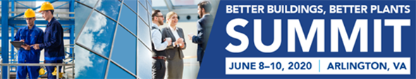 Better Buildings, Better Plants Summit, June 8-10, 2020 in Arlington, VA