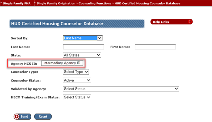 When the Intermediary application coordinator accesses the HUD Certified Housing Counselor Database search screen, the Agency HCS ID is prefilled with the Intermediary's HCS ID