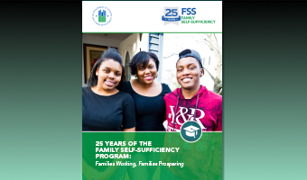 25 Years of Family Self-Sufficiency Program: Families Working, Families Prospering