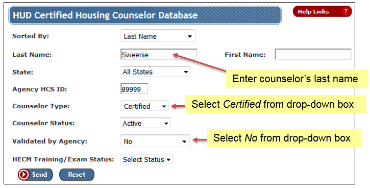 Enter the counselor's last name, select NO under Validated by agency, and select Certified for Counselor type, then click the Send button. You don't need to change any of the other fields. You should now see the counselor's name or a list if there is more than one with that last name.
