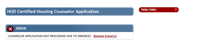 Error Screen: Counselor Application not processed due to error(s). Review Errors.