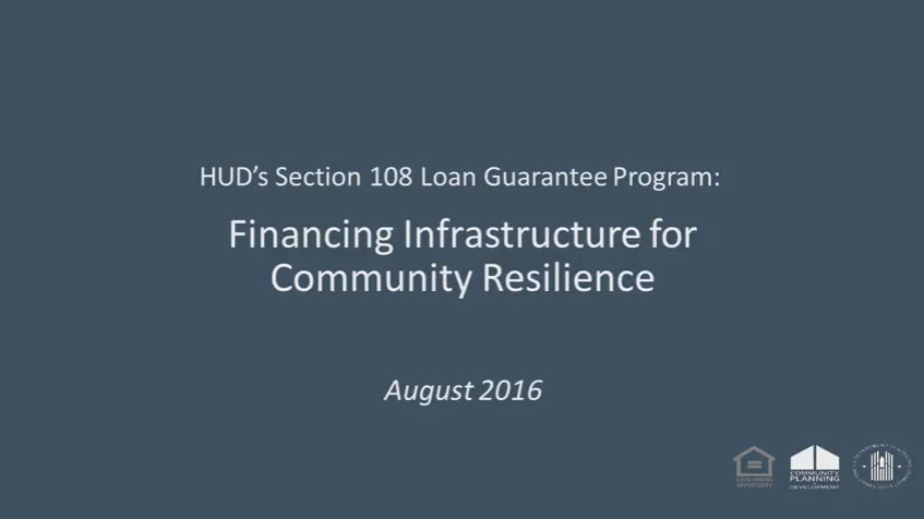 Financing Infrastructure for Community Resilience with Section 108 Webinar