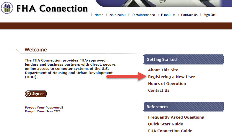 On the FHA Connection Welcome Page, select Registering a New User under the Getting Started menu.