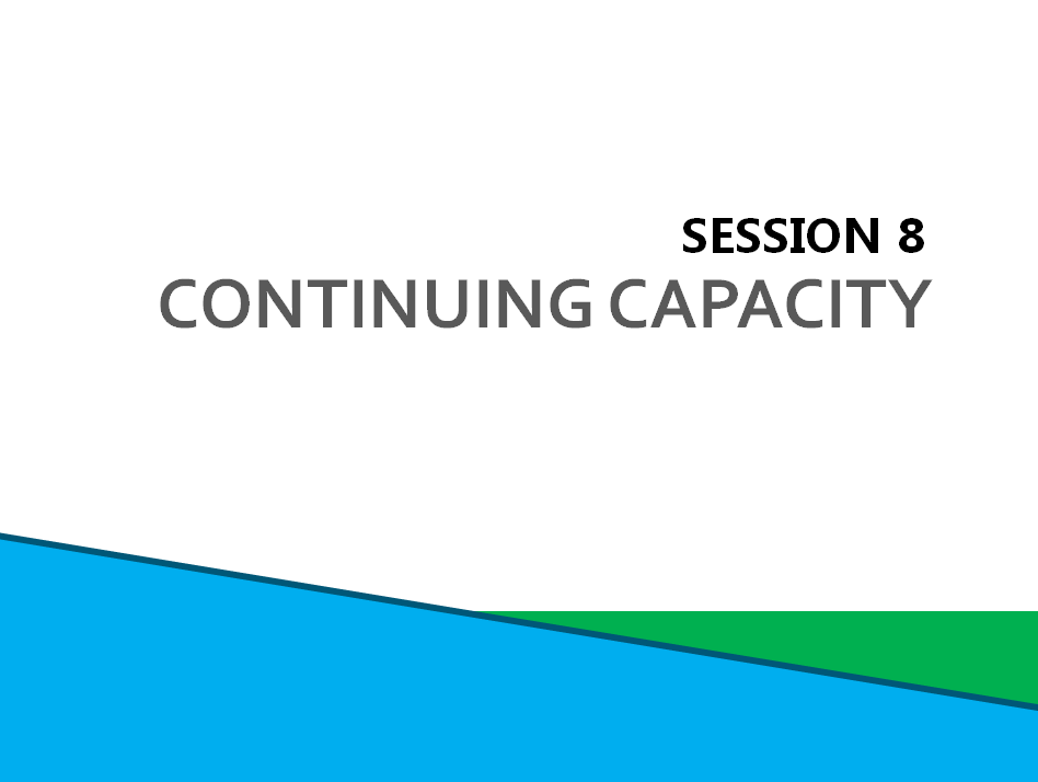 Session 8: Continuing Capacity Screenshot